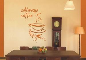 naklejka na ścianę z filiżanką always coffee