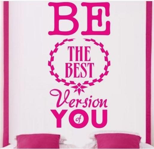 bądź najlepszą wersją siebie